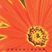 BLOW/COUCH