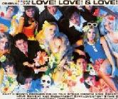 LOVE! LOVE! & LOVE!