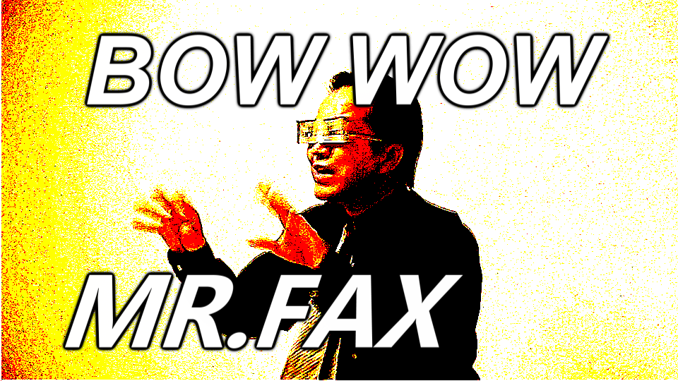 BOW WOW / MR.FAX 文月しのぶ