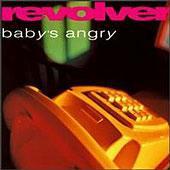 revolver-babysangry.jpg