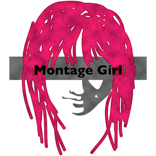 MontageGirl