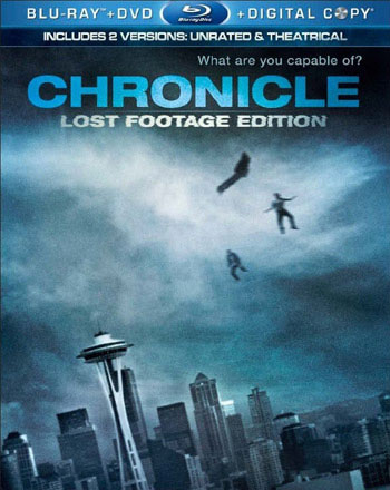 Chronicle: Director's Cut: The Lost Footage Edition