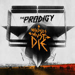 The Prodigy 『Invaders Must Die』