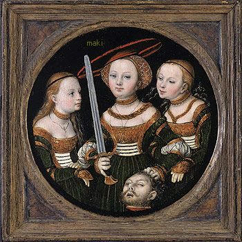 "Lucas Cranach the Elder, ""Judith and Two Servants,"" 1525,  Collection of Dr. Rau, Cologne, Germany"