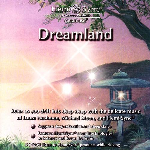 深いリラクゼーションから安らかな眠りへ ドリームランド