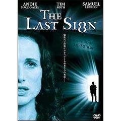 The Last Sign ザ・ラスト・サイン 画像