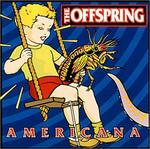The Offspring / Americana