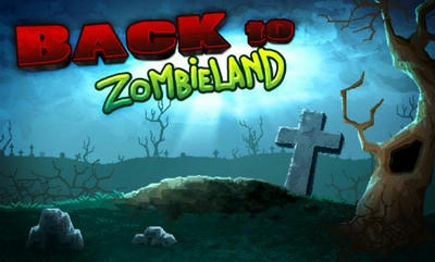 「Back to Zombieland」ゾンビランドに戻るゲーム