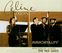Celine Dion & Bee Gees 「Immortality」
