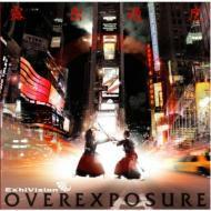 OVEREXPOSURE / ExhiVision