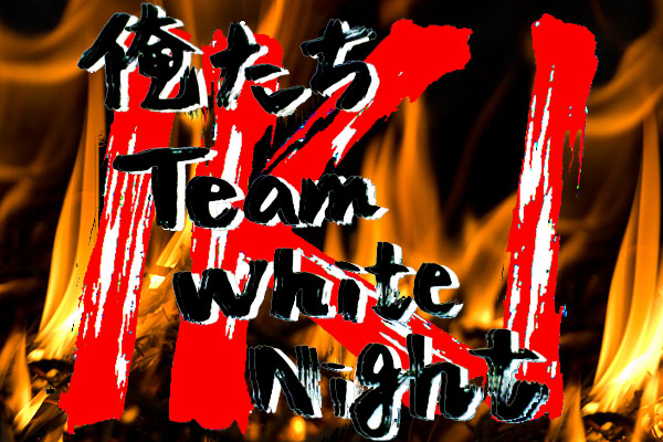 Team・White/K/Night