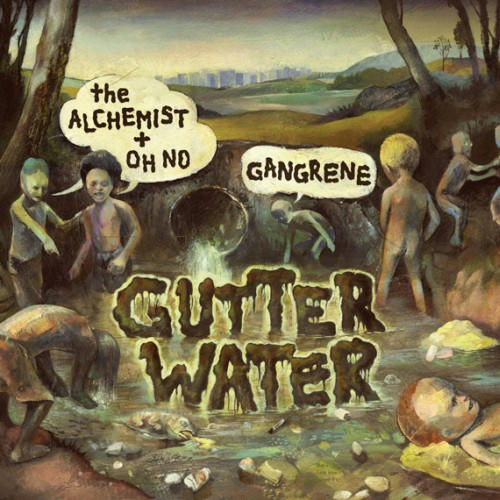 Gangrene-The-Alchemist-Oh-No-Gutter-Water.jpg