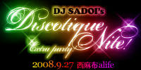 DJ SADOI'S DISCOTIQUE NITE! EXTRA PARTY!