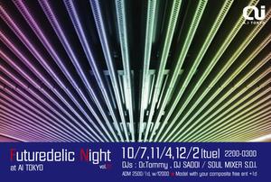 Futuredelic Night @ A.I TOKYO
