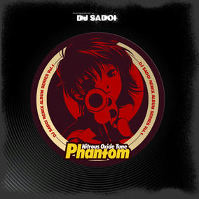 Nitrous Oxide Tune ~Phantom~ DJ SADOI REMIX ALBUM SERIES Vol.1