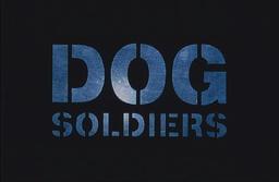 「DOG SOLDIERS」 ザナドゥー 2002 監督:Neil Marshall