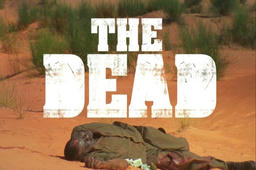 「THE DEAD」 インターフィルム 2010 監督:Howard J. Ford/Jon Ford