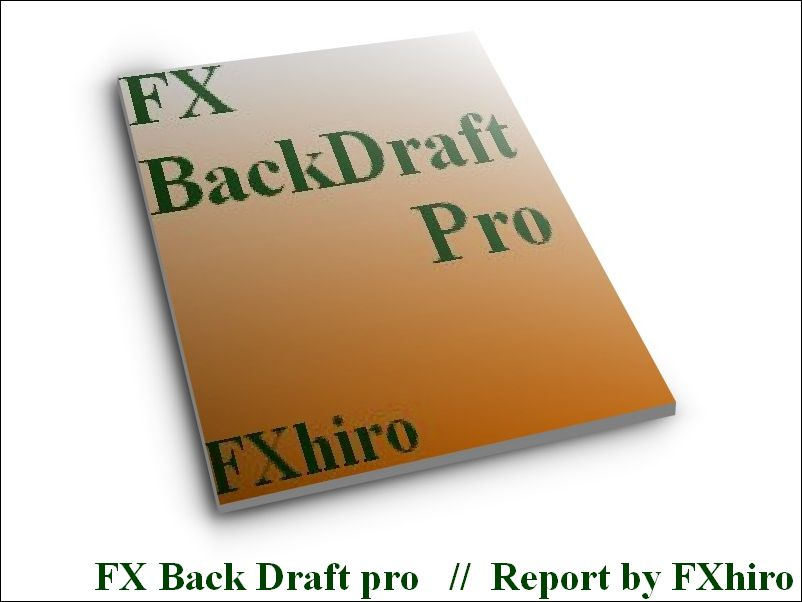 FXバックドラフトプロ特典レポート&iCustum EA