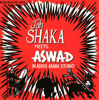 Jah Shaka Meets Aswad