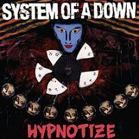 「Hypnotize」ヒプノタイズ/System of a Down システム オブ ア ダウン
