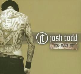『YOU MADE ME』 / Josh Todd