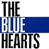 THE BLUE HEARTS / THE BLUE HEARTS