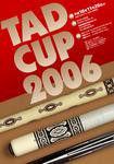 TAD CUP 2006年タッドカップ