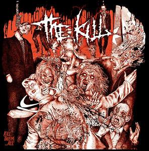 The Kill 『Kill Them...All』|...