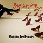 Sing Sing Sing 2010