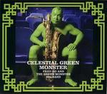 Celestial Green Monster