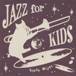 JAZZ for KIDS ~Glenn Miller~