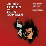 Jerry Cotton - FBI's Top Man (Music From The Original Series 1965-1969)