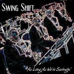 As Long As We're Swingin'