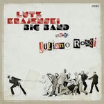 Lutz Krajenski Big Band Meets Juliano Rossi