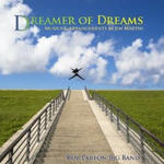 Dreamer of Dreams:Musics and Arrangements by Jim Martin