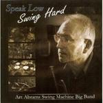Speak Low - Swing Hard