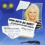Norma Martin Big Bandit!