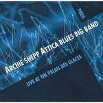 Attica Blues Big Band - Live at The Palais Des Glaces