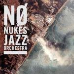 No Nukes Jazz Orchestra