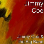 Jimmy Coe & the Big Band