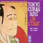 Tokyo Cuban Boys On Stage ~日本の古典芸術~