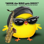 Monk the Bird gets Dizzy
