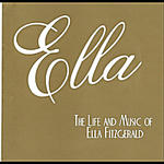 Ella: The Life and Music of Ella Fitzgerald