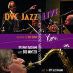 DVC Jazz Live at Yoshi's and Diablo Valley College