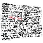 Walkin' Tribute - Symphonic Project