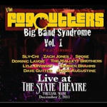 Big Band Syndrome, Volume 1: Live at The State Theatre
