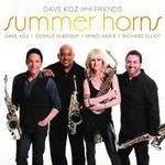 Dave Koz and Friends:Summer Horns