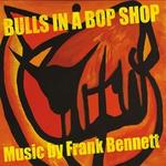 Bulls In A Bop Shop