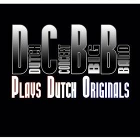 Dutch Concert Big Band Plays Dutch Originals