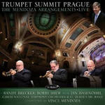 Trumpet Summit Prague: The Mendoza Arrangements・Live